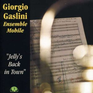 Giorgo Gaslini - Jelly's Back In Town