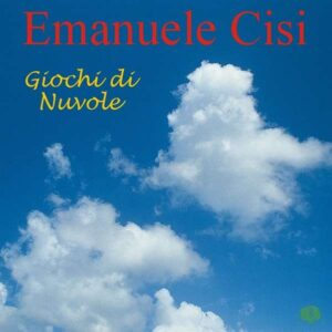 Emanuele Cisi - Giochi Di Nuvole