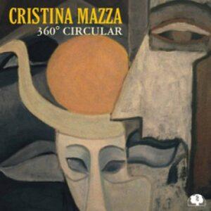 Cristina Mazza - 360° Circular