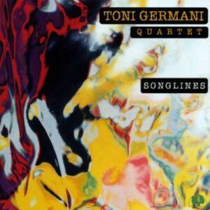 Toni Germani Quartet - Songlines