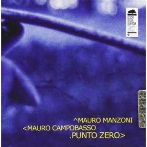 Mauro Manzoni - Punto Zero