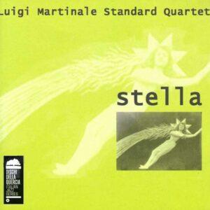 Luigi Martinale Standard Quartet - Stella
