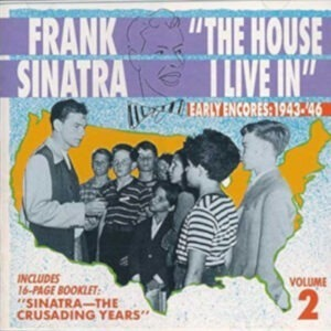 Frank Sinatra - The House I Live In, Vol 2
