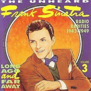 Frank Sinatra - Radio Rarities 1943-1949, Vol 3