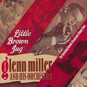 Glenn Miller - Little Brown