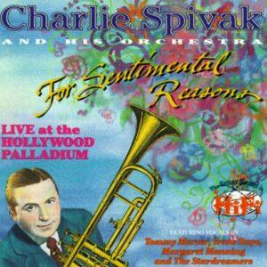 Charlie Spivak - For Sentimental Reasons