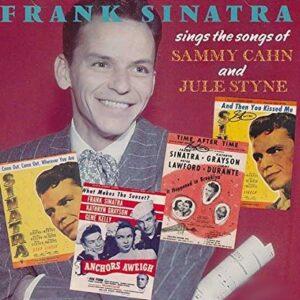 Frank Sinatra - Sings The Songs Of Sammy Cahn And Jule Styne
