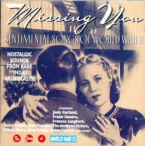 Missing You - The Songs Of World War II