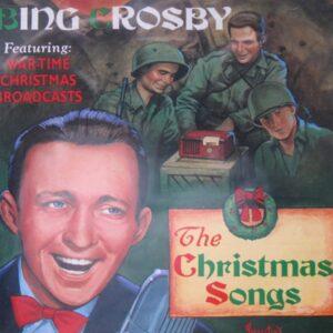 Bing Crosby - The Christmas Songs