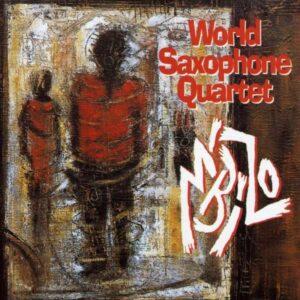 World Saxophone Quartet - M'Bizo