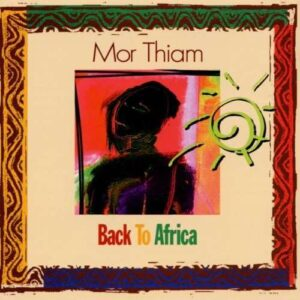Mor Thiam - Back To Africa