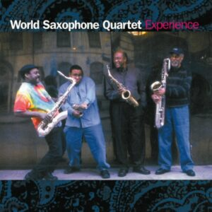 World Saxophone Quartet - Experience: Tribute To Hendrix