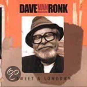 Dave Van Ronk - Sweet & Low Down