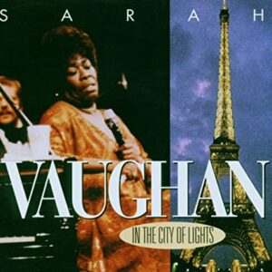 Sarah Vaughan - In The City Of Lights