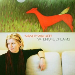 Nancy Walker - When She Dreams