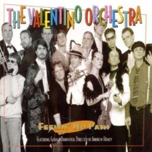 Valentino Orchestra - Feeling No Pain