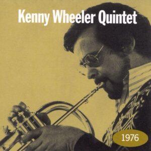 Kenny Wheeler Quintet