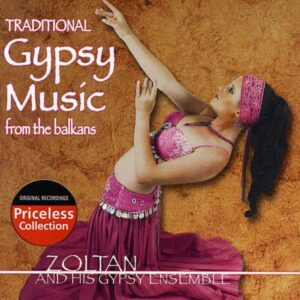 Zoltan And His Gypsy Ensemble - Traditional Gypsy Music