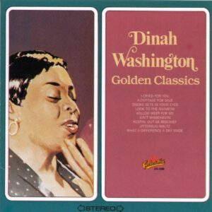 Dinah Washington - Golden Classics