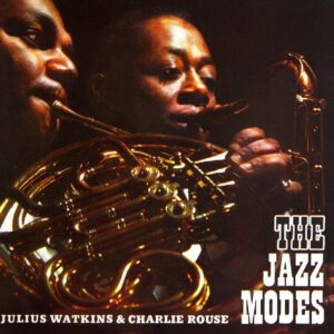 Julius Watkins - The Jazz Modes