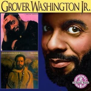 Grover Washington Jr. - Inside Moves / Paradise