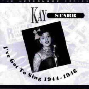 Kay Star - I'Ve Got To Sing