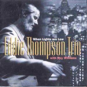 Eddie Thompson Trio - When Lights Are Low