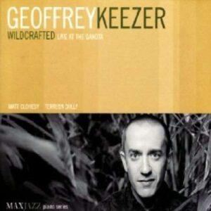 Geoffrey Keezer Trio - Wildcrafted
