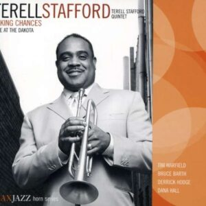 Terell Stafford - Taking Chances - Live At The Dakot