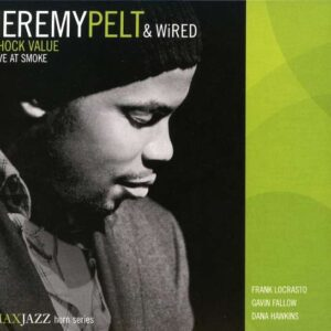 Jeremy Pelt - Wired - Live At Smoke