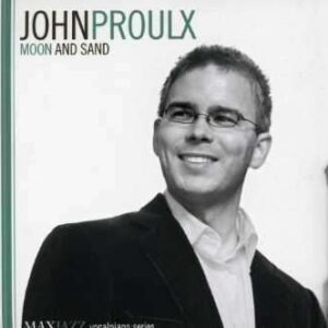 John Proulx Trio - Moon And Sand