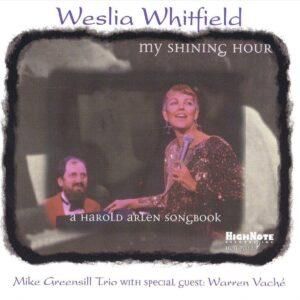 Weslia Whitfield - My Shining Hour: Harold Arlen Songbook