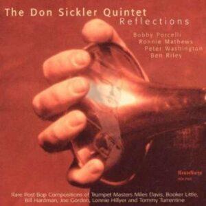 Don Sickler Quintet - Reflections