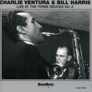 Charlie Ventura - Live At The Three Deuces Vol.2