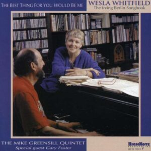 Wesla Whitfield - The Best Thing For You Would Be