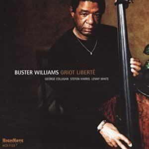 Buster Williams - Griot Liberte
