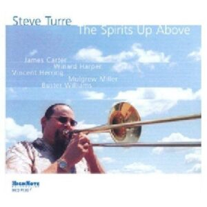 Steve Turre - The Spirits Up Above