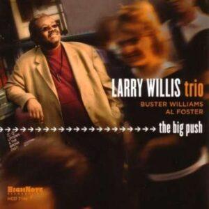 Larry Willis - The Big Push
