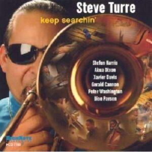 Steve Turre - Keep Searchin'