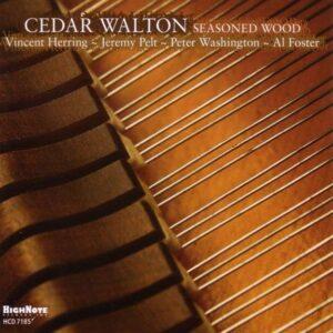 Cedar Walton - Seasoned Wood