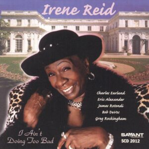 Irene Reid - I Ain't Doing Too Bad