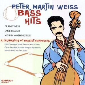 Peter Martin Weiss - Bass Hits - Music Of Bassists