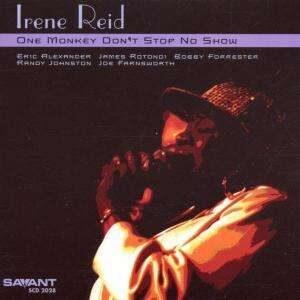 Irene Reid - One Monkey Don't Stop No Show