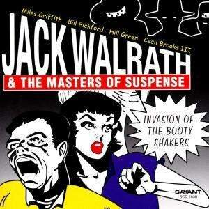 Jack Walrath - Invasion Of The Booty Shakers