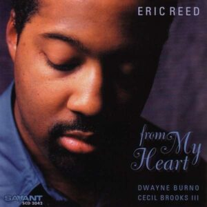 Eric Reed Trio - From My Heart
