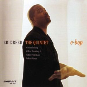Eric Reed The Quintet - E-Bop
