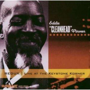 Eddie Cleanhead Vinson - Live At The Kexstone Korner