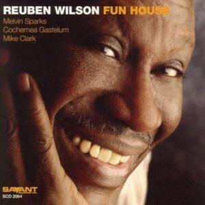 Reuben Wilson - Fun House