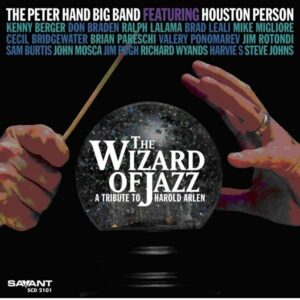 Peter Hand Big Band - The Wizard Of Jazz / Tribute To Harold Arlen