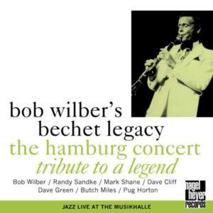 Bob Wilber's Bechet Legacy - The Hamburg Concert